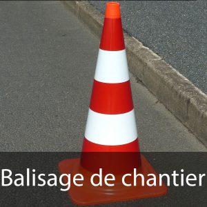 Balisage de chantier (cônes, séparateurs de voies,...)