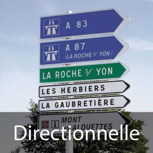 Signalisation directionnelle (panneaux de direction, de localisation et de tourisme)