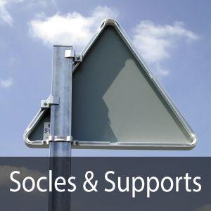 Socles et supports pour panneaux de signalisation routière