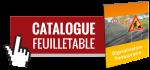 Consulter le catalogue feuilletable de la signalisation temporaire
